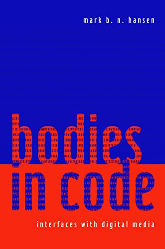 9780415970150: Bodies in Code: Interfaces with Digital Media