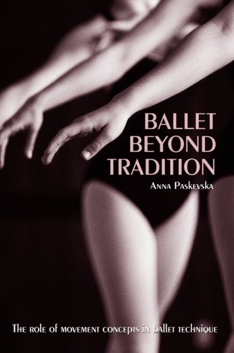 Ballet Beyond Tradition: Paskevska, Anna