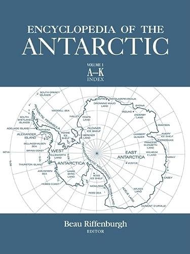 Encyclopedia of the Antarctic (v. 1 & v. 2)