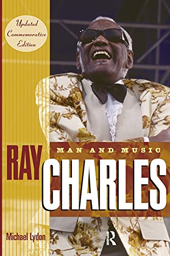 9780415970433: Ray Charles: Man and Music, Updated Commemorative Edition