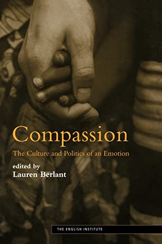 9780415970525: Compassion: The Culture and Politics of an Emotion (Essays from the English Institute)