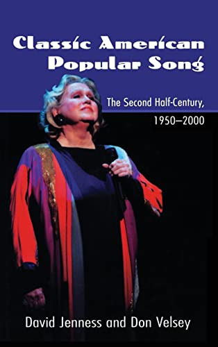9780415970563: Classic American Popular Song: The Second Half-Century, 1950-2000