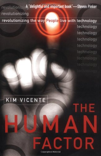 9780415970648: The Human Factor: Revolutionizing the Way People Live with Technology