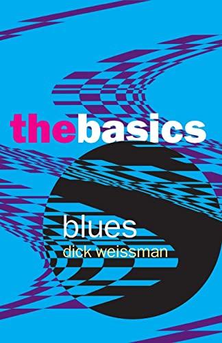 9780415970686: Blues: The Basics