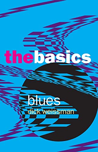 9780415970686: Blues: The Basics