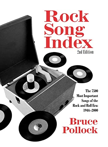 9780415970730: Rock Song Index: The 7500 Most Important Songs for the Rock and Roll Era
