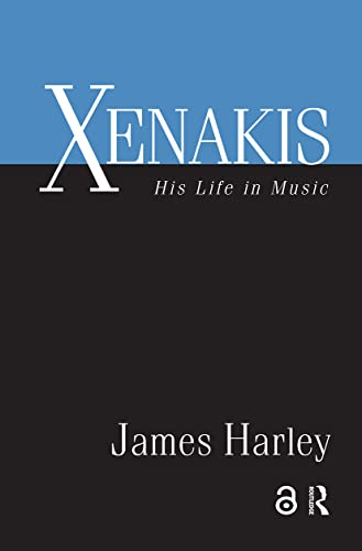 9780415971454: Xenakis: His Life in Music