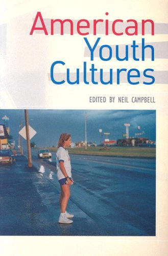 9780415971973: American Youth Cultures