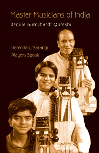 Master Musicians of India: Hereditary Sarangi Players: Regula Burckhardt Qureshi
