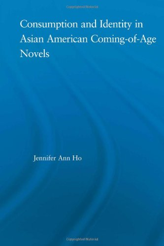 9780415972062: Consumption and Identity in Asian American Coming-of-Age Novels (Studies in Asian Americans)