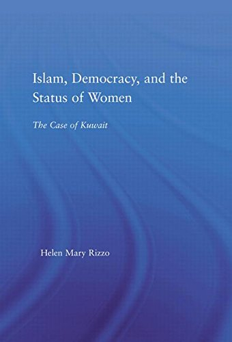 9780415972079: Islam, Democracy and the Status of Women: The Case of Kuwait (Middle East Studies: History, Politics & Law)