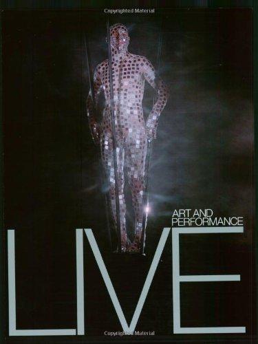 Live: Art and Performance: Heathfield, Adrian [Editor]