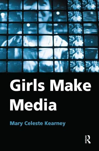 9780415972772: Girls Make Media