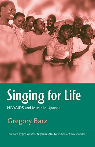 9780415972901: Singing for Life: HIV/AIDS and Music in Uganda