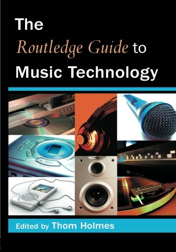 9780415973243: The Routledge Guide to Music Technology