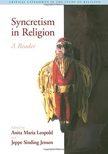 9780415973618: Syncretism in Religion: A Reader
