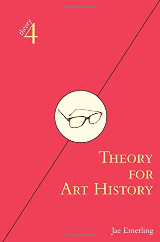 9780415973649: Theory for Art History: Adapted from Theory for Religious Studies, by William E. Deal and Timothy K. Beal (theory4)