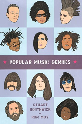 Popular Music Genres: An Introduction: Borthwick, Stuart, Moy, Ron