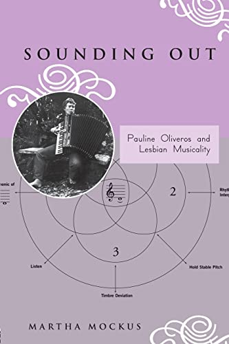 9780415973762: Sounding Out: Pauline Oliveros and Lesbian Musicality