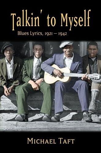 9780415973786: Talkin' to Myself: Blues Lyrics, 1921-1942