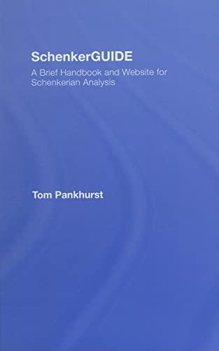 9780415973977: SchenkerGUIDE: A Brief Handbook and Website for Schenkerian Analysis