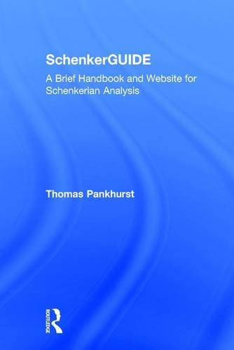 9780415973977: SchenkerGUIDE: A Brief Handbook and Website for Schenkerian Analysis