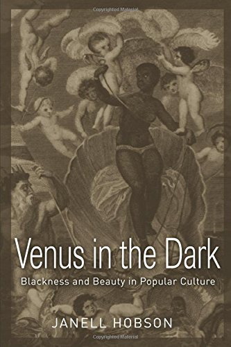 9780415974028: Venus in the Dark: Blackness and Beauty in Popular Culture