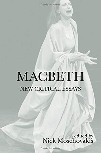 9780415974042: Macbeth: New Critical Essays (Shakespeare Criticism Series)