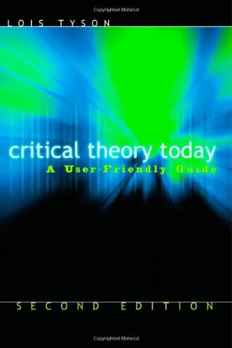 9780415974097: Critical Theory Today: A User-Friendly Guide