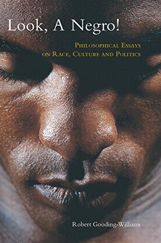 9780415974158: Look, a Negro!: Philosophical Essays on Race, Culture, and Politics