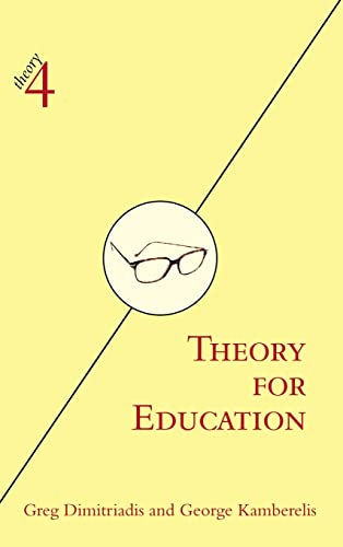 9780415974189: Theory for Education: Adapted from Theory for Religious Studies, by William E. Deal and Timothy K. Beal (theory4)