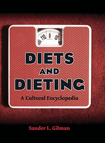 9780415974202: Diets and Dieting: A Cultural Encyclopedia