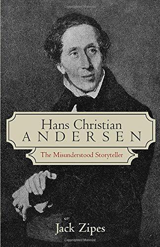 9780415974332: Hans Christian Andersen: The Misunderstood Storyteller