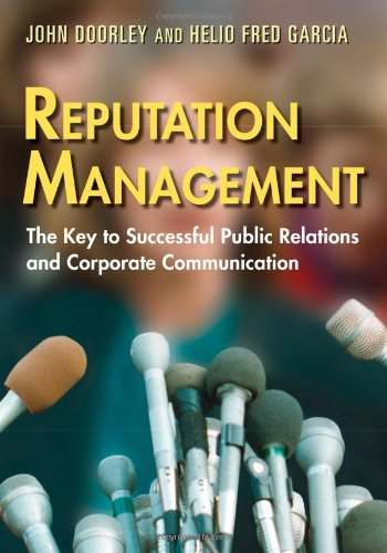 9780415974707: Reputation Management: The Key to Successful Public Relations and Corporate Communication