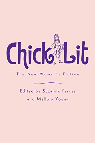 9780415975032: Chick Lit: The New Woman's Fiction