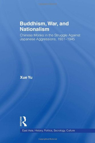 9780415975117: Buddhism, War, and Nationalism: Chinese Monks in the Struggle Against Japanese Aggression 1931-1945
