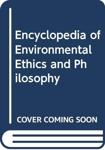 9780415975605: Encyclopedia of Environmental Ethics and Philosophy