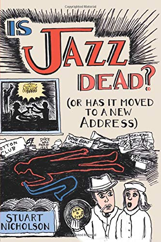 9780415975834: Is Jazz Dead?: Or Has It Moved to a New Address