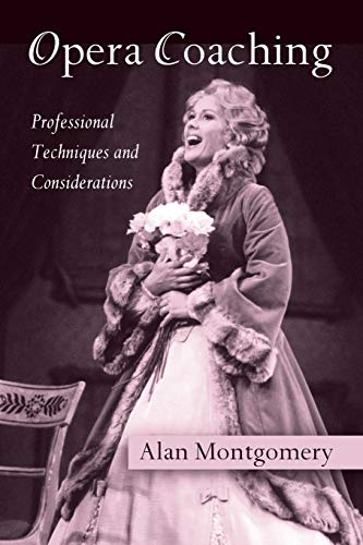 9780415976015: Opera Coaching: Professional Techniques and Considerations