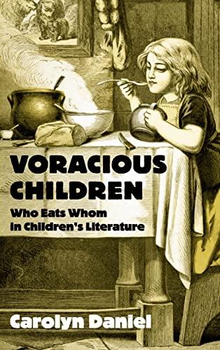 9780415976428: Voracious Children: Who Eats Whom in Children's Literature