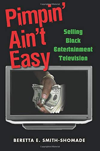 9780415976794: Pimpin' Ain't Easy: Selling Black Entertainment Television