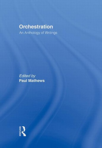 9780415976824: Orchestration: An Anthology of Writings