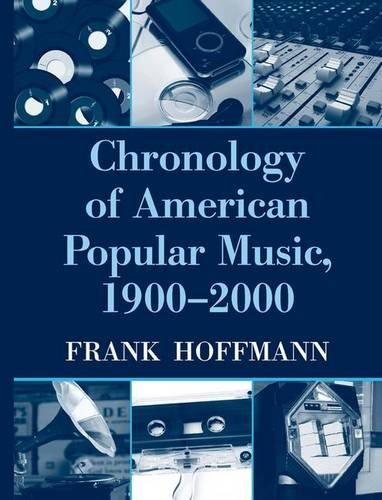 9780415977159: Chronology of American Popular Music, 1900-2000