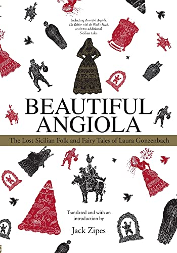 9780415977227: Beautiful Angiola: The Lost Sicilian Folk and Fairy Tales of Laura Gonzenbach