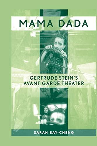9780415977234: Mama Dada: Gertrude Stein's Avant-Garde Theatre (Studies in Modern Drama)