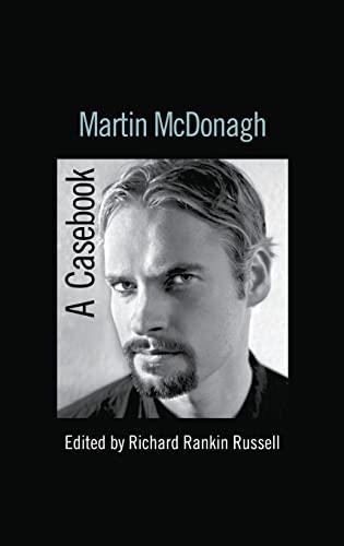9780415977654: Martin McDonagh: A Casebook (Casebooks on Modern Dramatists)