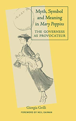 9780415977678: Myth, Symbol, and Meaning in Mary Poppins (Children's Literature and Culture)