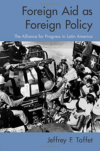 9780415977715: Foreign Aid as Foreign Policy: The Alliance for Progress in Latin America