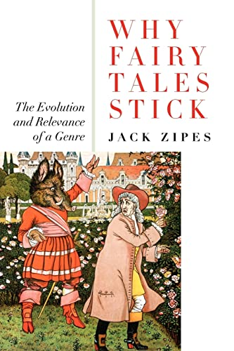 9780415977814: Why Fairy Tales Stick: The Evolution and Relevance of a Genre