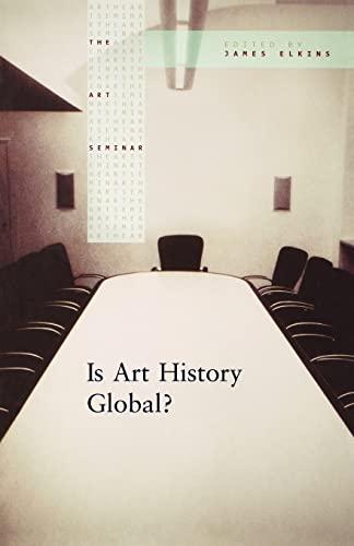 9780415977852: Is Art History Global? (The Art Seminar)